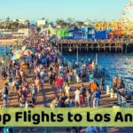 Last Minute Cheap Flights to Los Angeles (LAX)