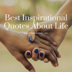 Best Inspirational Quotes And Success Quotes About Life