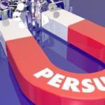 5 Easy Tips To Improve Persuasion & Influence Skills